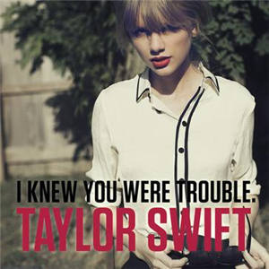 DEMO51.COM-I Knew You Were Trouble.,Taylor Swift
